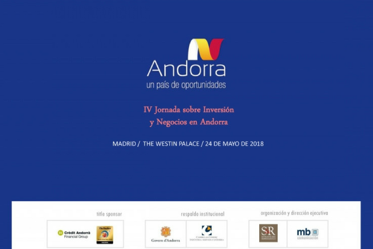 IVth Conference on investment and Business in Andorra