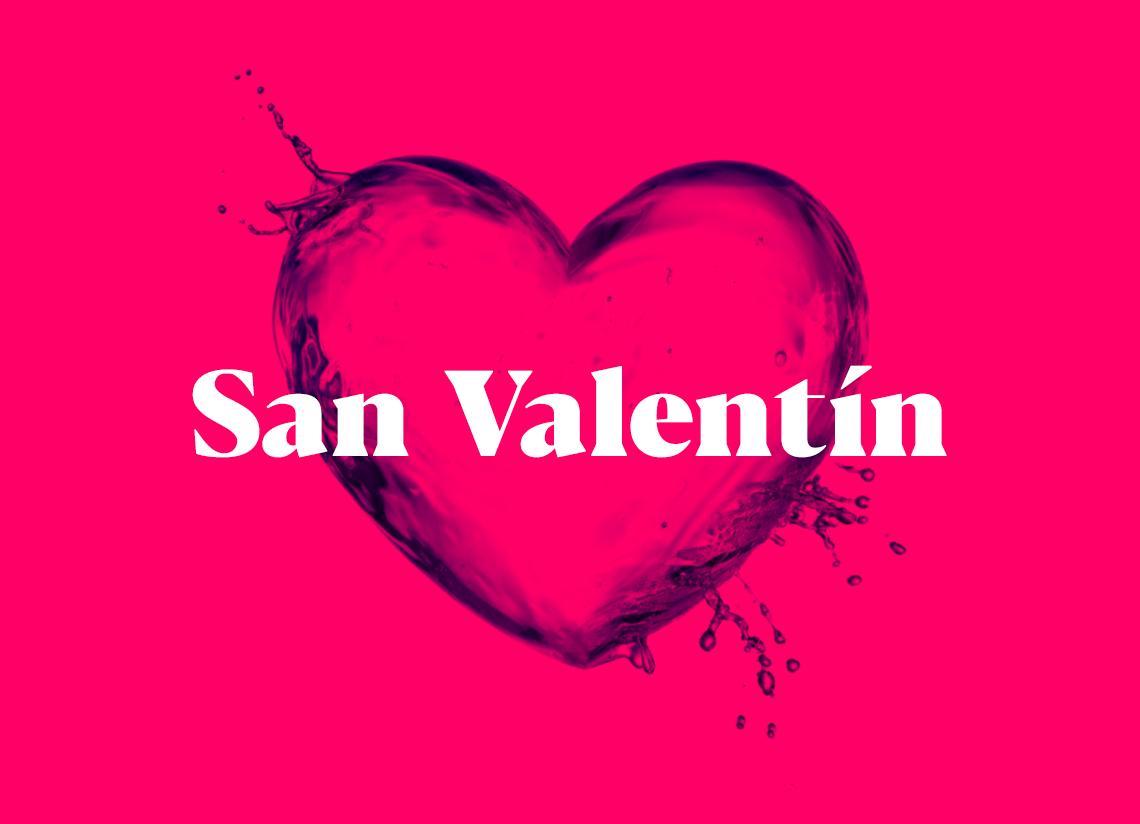 El mejor plan de San Valentín. ¡Haz latir tu corazón!